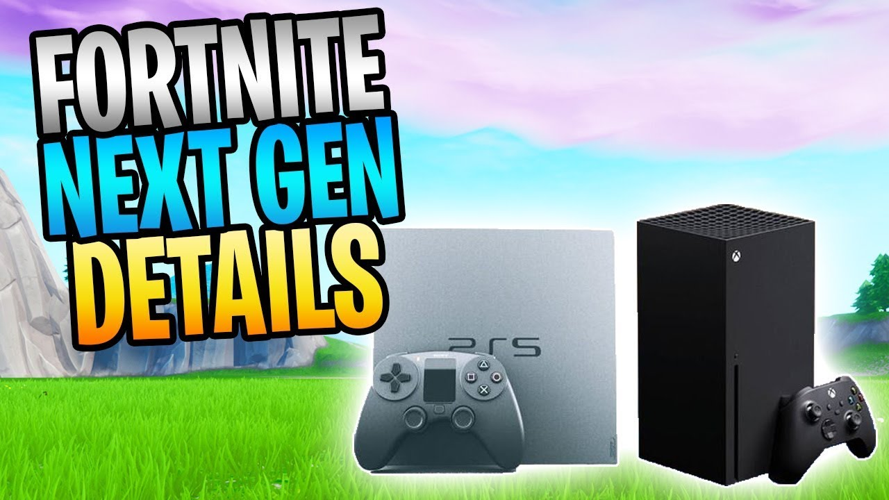 Fortnite Next Gen News Ps5 And Xbox Series X Crossplay And Progression Details Youtube