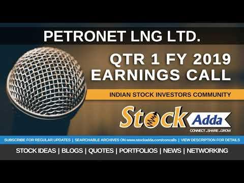 Petronet LNG Ltd Investors Conference Call Qtr1 FY19