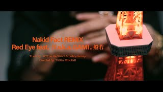 YouTube動画:Nakid Fact REMIX feat. 漢 a.k.a GAMI .般若【 Official Music Video 】