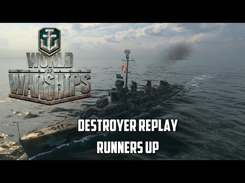 World of Warships - Destroyer Replay Runners Up
