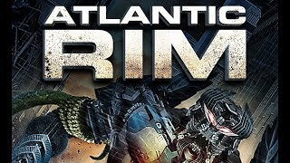 Atlantic Rim Official Trailer by Film Clips