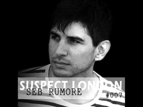 Podcast 007 Seb Rumore - Suspect London