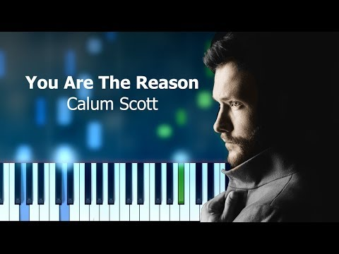 """Calum Scott - """"You Are The Reason"""" Piano Tutorial - Chords - How To Play - Cover"""
