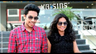 KA - SINS - COUSINS FOR LIFE - New Telugu Short Film 2015