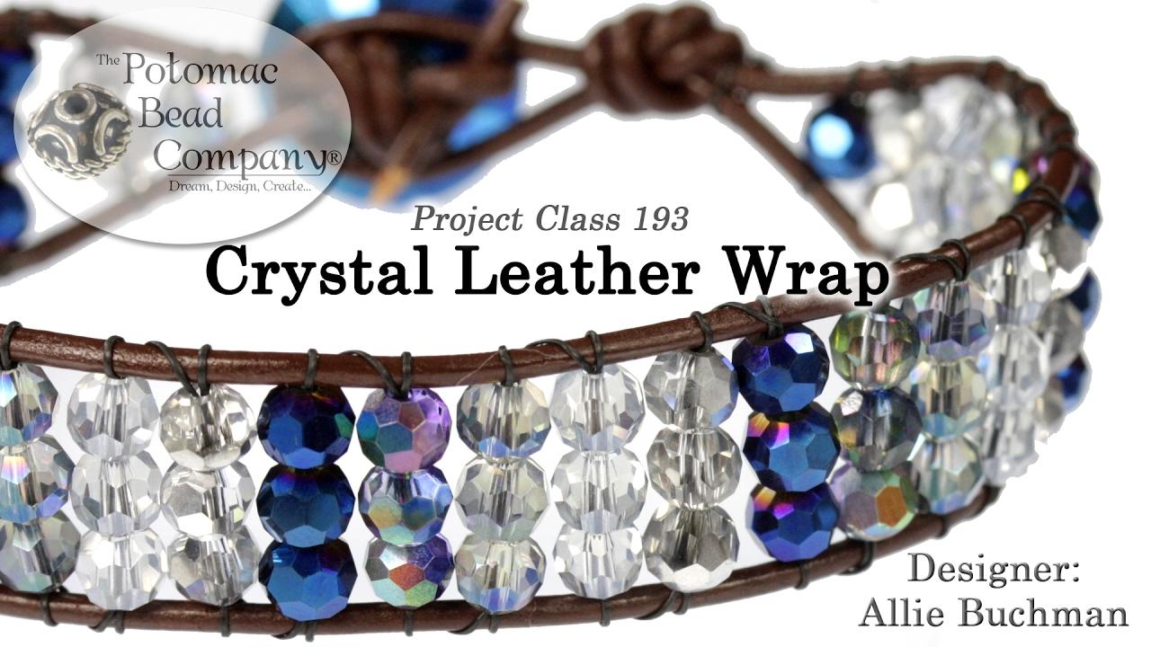 1386314f0f736 Crystal Leather Wrap (Bracelet Tutorial)