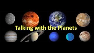 Talking with the Planets with Patrick Garrett
