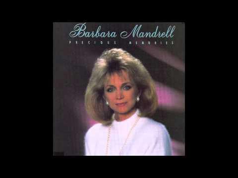 Precious Memories - Barbara Mandrell