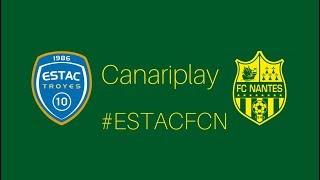 FC Nantes : dans Canariplay on rejoue la victoire des Canaris face à Troyes
