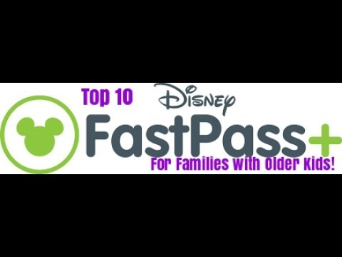 Top 10 Disney Fastpasses for Adults or Families with Older Kids