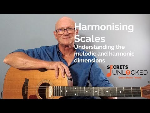 Harmonising Scales - Understanding the Melodic and Harmonic Dimensions