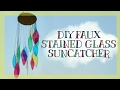 DIY Faux Stained Glass Suncatcher Mobile | Get Creative With Me !
