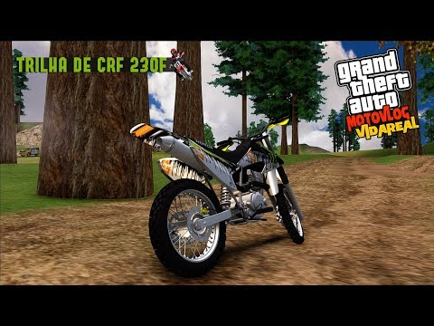GTA San Andreas MotoVlog #Vida Real Ep.18 : TRILHA Insana De CRF 230F - MONSTER