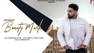 Beauty Mark Original (Bhalwaan) Mp3 Song Download