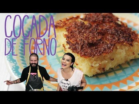 Como fazer Cocada de Forno fácil | SORTEDfood Brasil