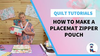 How to Make a Placemat Zipper Pouch with Deb Luttrell