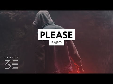 Saro - Please (Lyrics)