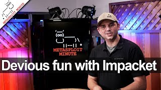 Devious Fun With Impacket - Metasploit Minute
