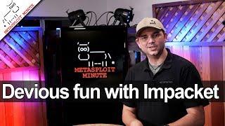 Devious Fun With Impacket - Metasploit Minute