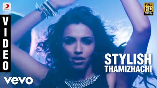 Arrambam - Stylish Thamizhachi Video | Ajith, Nayantara, Arya