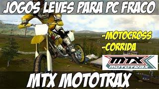 JOGOS LEVES PARA PC #48 MOTOCROSS, CORRIDA : MTX MOTOTRAX 2016 HD