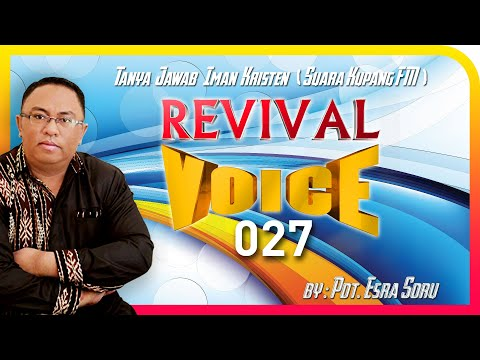 "Pdt. Esra Alfred Soru : TANYA JAWAB IMAN KRISTEN ""REVIVAL VOICE"" 027 – SPECIAL NATAL"