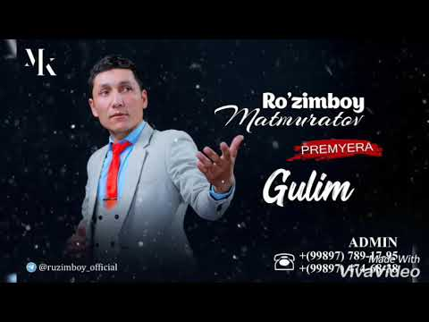 Ro'zimboy Matmurodov_Gulim|Розимбой Матмуродв_ Гулим (New Hit)