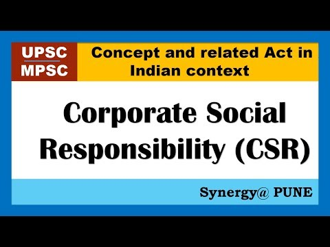 Corporate Social Responsibility (CSR)  Concept and related Act in Indian context