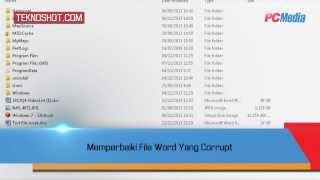 Memperbaiki File Word Yang Corrupt | Tutorial by PC Media Teknoshot