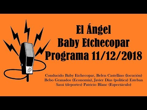 El Ángel con Baby Etchecopar Programa 11/12/2018