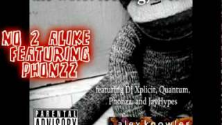 No 2 Alike Feat. Phonzz