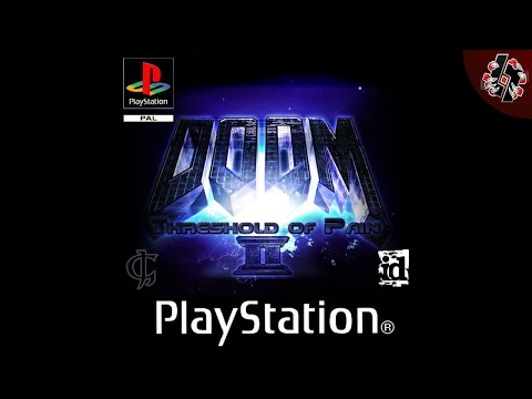 DOOM ▬ Une extension comme sur Playstation! 【Threshold of Pain 2】