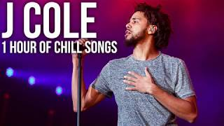 J Cole - 1 Hour of Chill Songs
