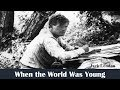 Learn English Through Story When The World Was Young By Jack London mp3