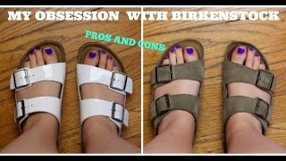 My Obsession with Birkenstocks I Pros and Cons