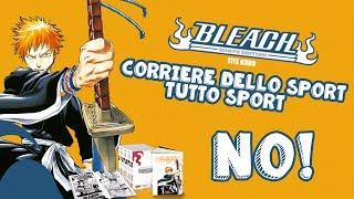 Nuova edizione di Bleach - Corriere dello Sport/Tutto Sport...NO!