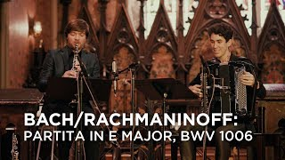 Bach/Rachmaninoff: Partita in E Major, BWV 1006 | CBC Music