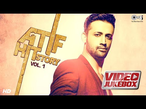 Atif Hit Story Vol. 1 - Official Video Jukebox | Atif Aslam | Atif Aslam Non Stop Hits Mp3