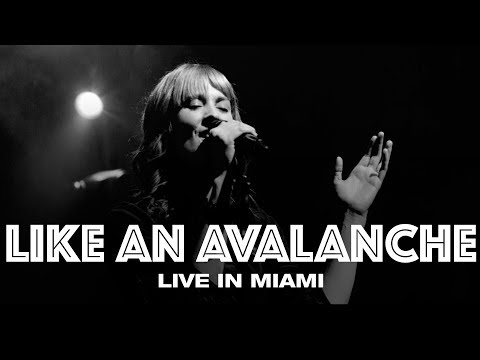 LIKE AN AVALANCHE - LIVE IN MIAMI - Hillsong UNITED