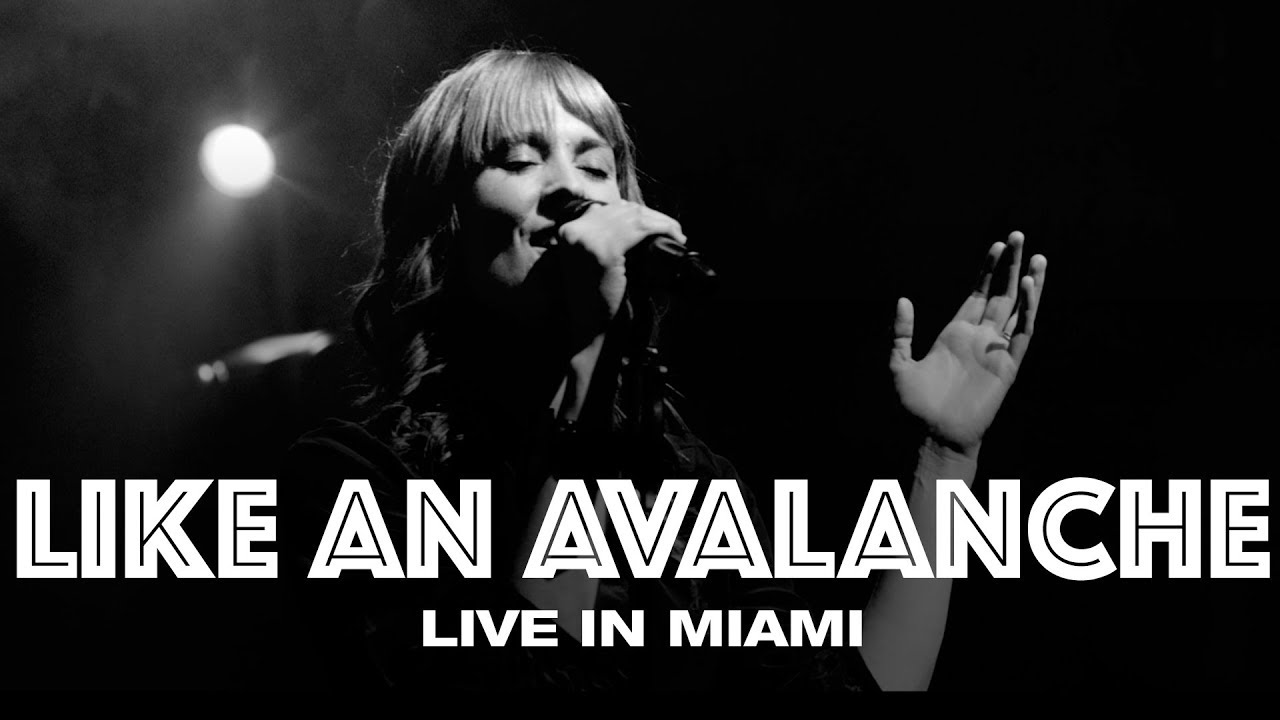 Download LIKE AN AVALANCHE - LIVE IN MIAMI - Hillsong UNITED