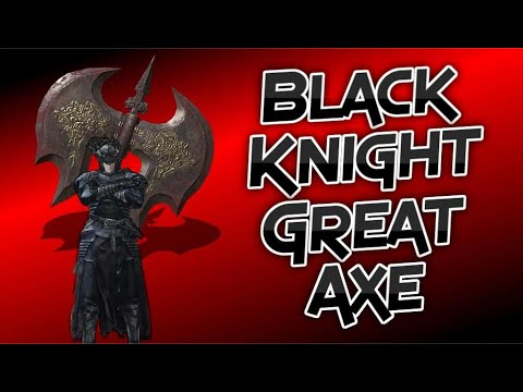 Dark Souls 3: Black Knight Greataxe! (Weapon Showcase Ep.14)