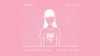 Kero Kero Bonito - Flamingo