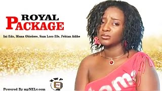 Repeat youtube video ROYAL PACKAGE  -   Nigerian Nollywood movie