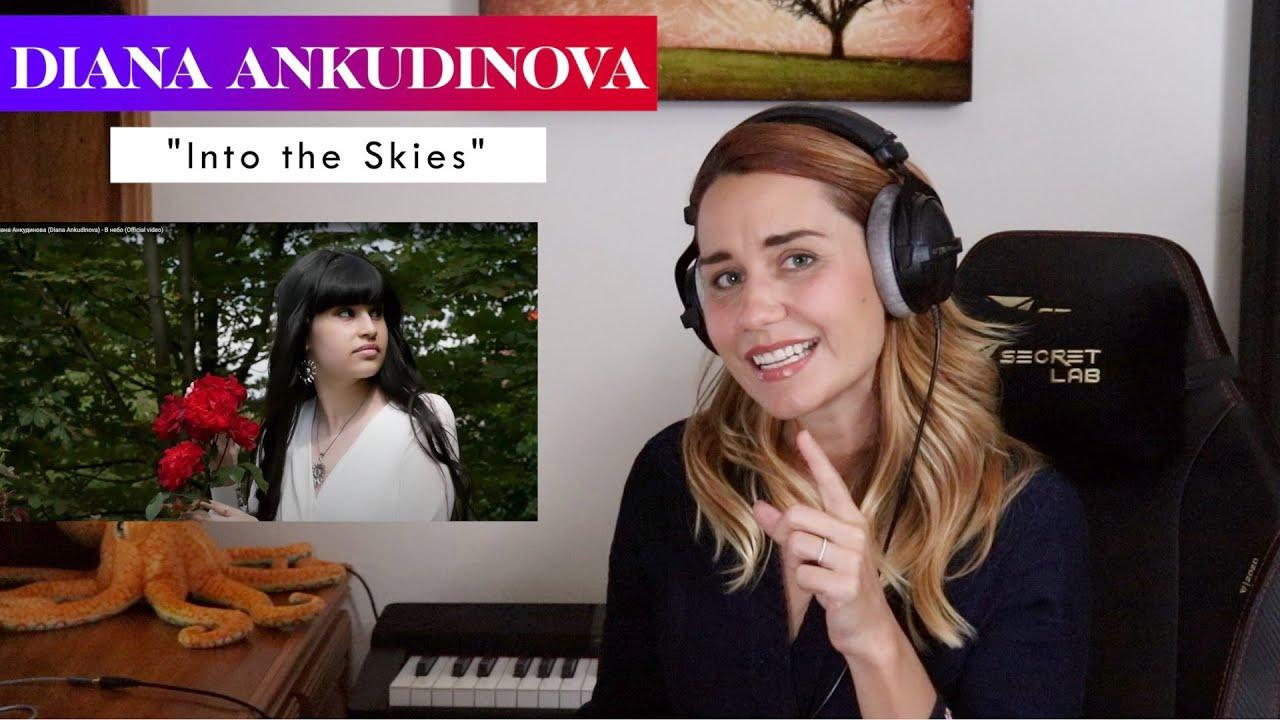 "Diana Ankudinova ""Into the Skies"" REACTION & ANALYSIS by Vocal Coach/Opera Singer"