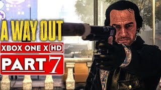 A WAY OUT Gameplay Walkthrough Part 7 [1080p HD Xbox One X] - No Commentary