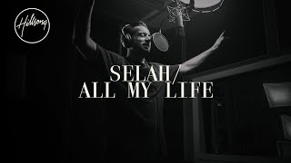 Play Selah  All My Life