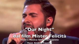 OUR NIGHT - MISTER FELICITA'