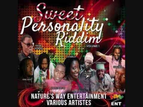 SWEET PERSONALITY RIDDIM MIX 2013