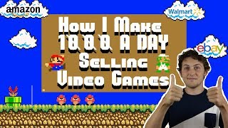 How I make $1,000 a day SELLING VIDEO GAMES !!!