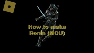 Roblox Super Hero Life II - How to make Ronin (MCU)