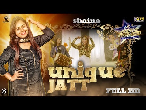 Shaina Unique Jatt Full Video  Jassi X  Folk E Stan 2018  Mp4 Records